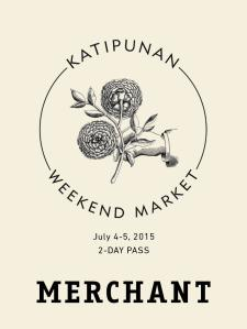 Katipunan Weekend Market One - Merchant Pass