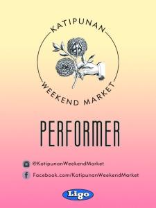 Katipunan Weekend Market Two - Performer Pass
