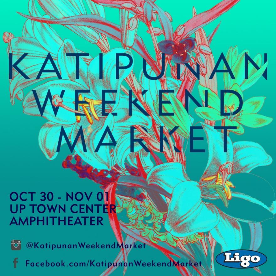 Katipunan Weekend Market Two Poster